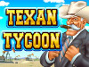 Texan Tycoon Slot Machine